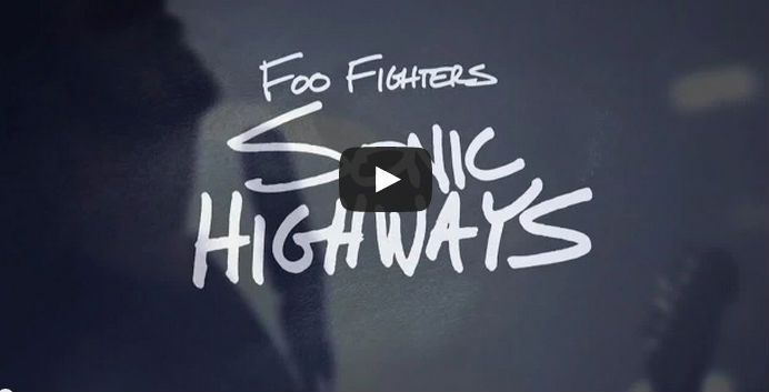 foo fighters sonic highways trailer