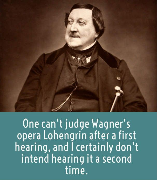 Rossini on Wagner's Lohengrin.