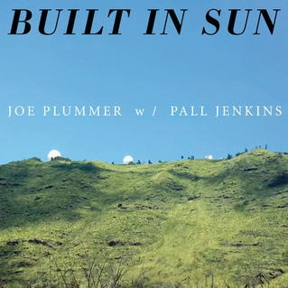 Joe Plummer Build in Sun