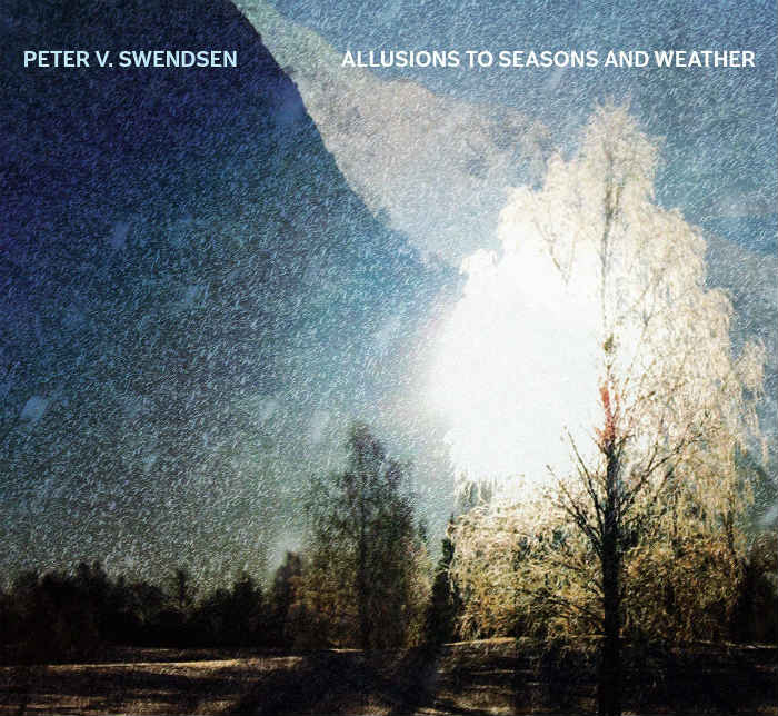 Peter V. Swendsen, Allusions to seasons and weather
