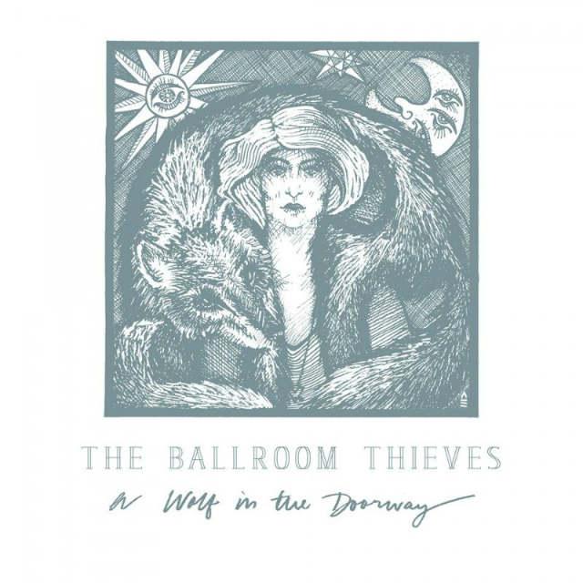 ballroom thieves wolf