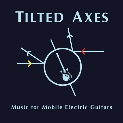 Tilted Axes album cover