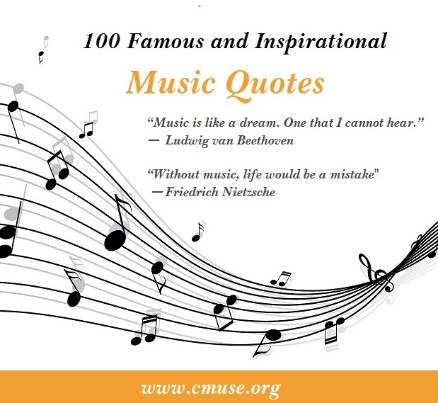 100 Famous and Inspirational Music Quotes - CMUSE