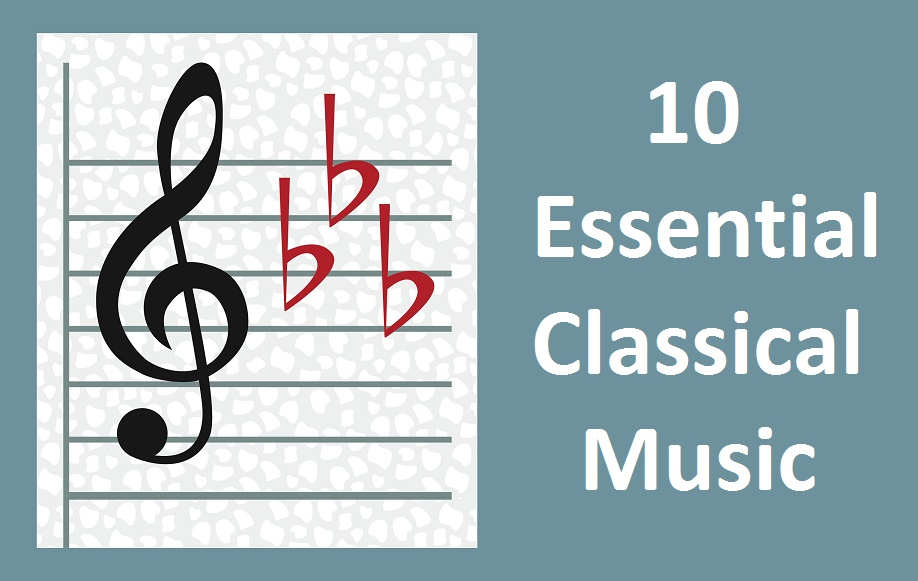 Essential Classical Music