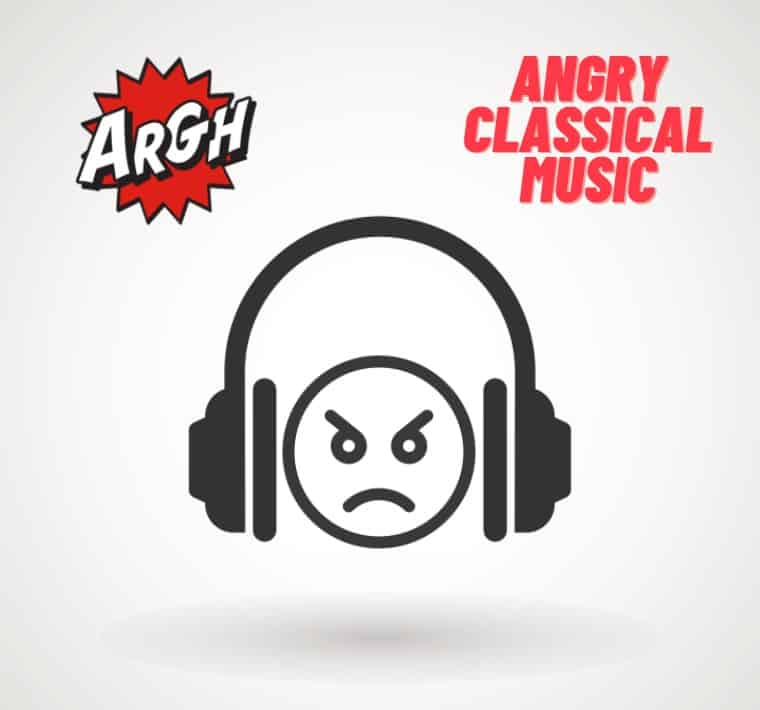 Angry Classical Music