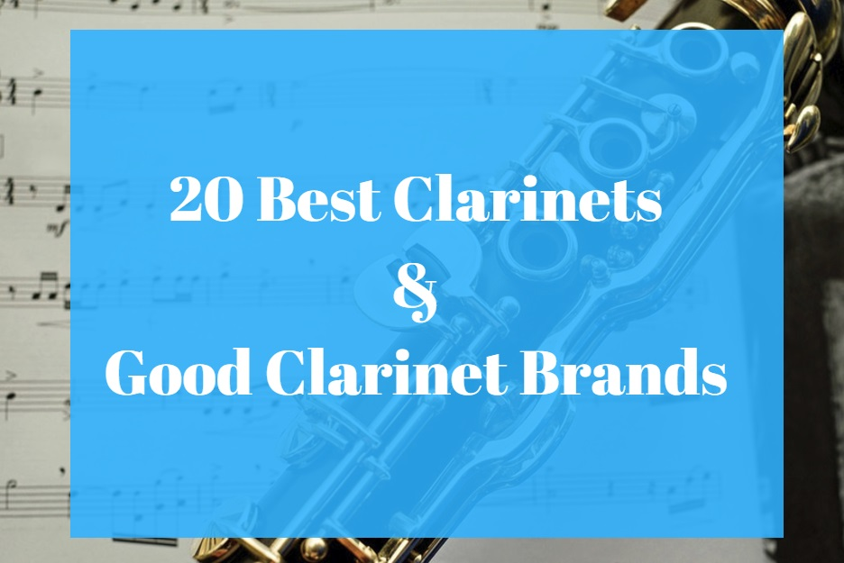 Best Clarinet & Best Clarinet Brands