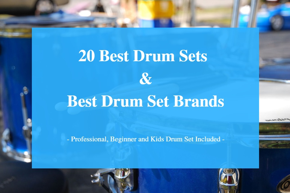 Best Drum Set, Best Kids and Beginner Drum Set & Best Drum Set Brands
