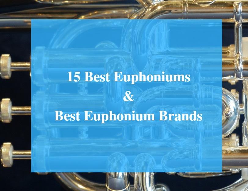 Best Euphonium & Best Euphonium Brands