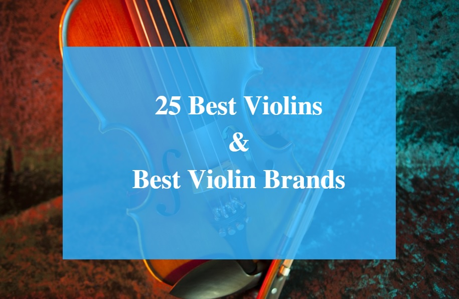 Best Violin & Best Violin Brands