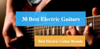 Best Electric Guitar & Best Electric Guitar Brands