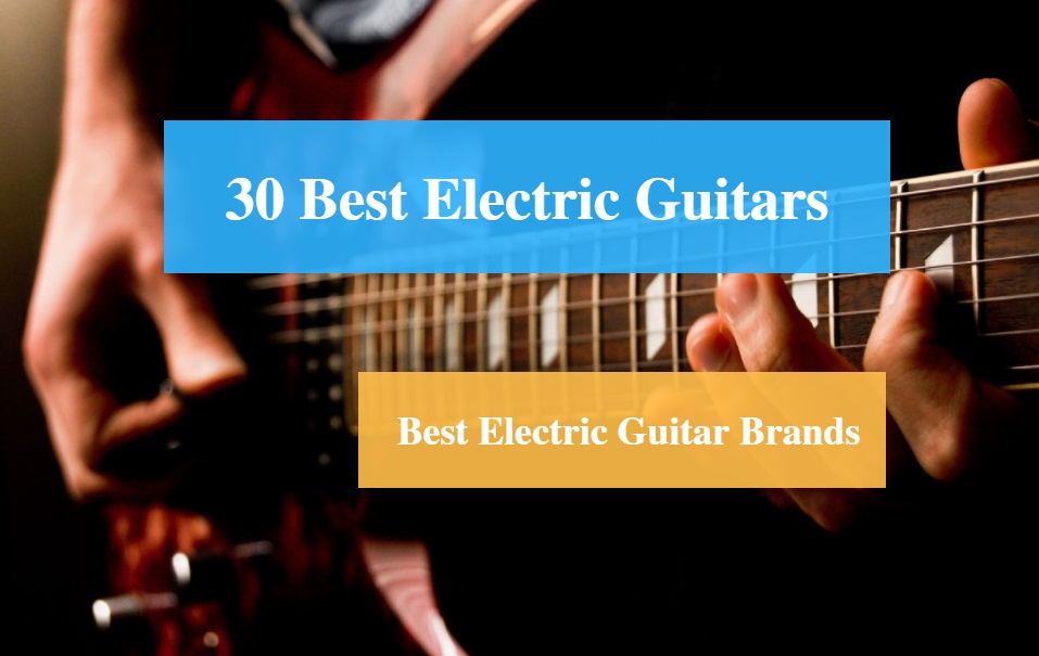 30 best electric guitar reviews 2019 best electric guitar brands cmuse. Black Bedroom Furniture Sets. Home Design Ideas