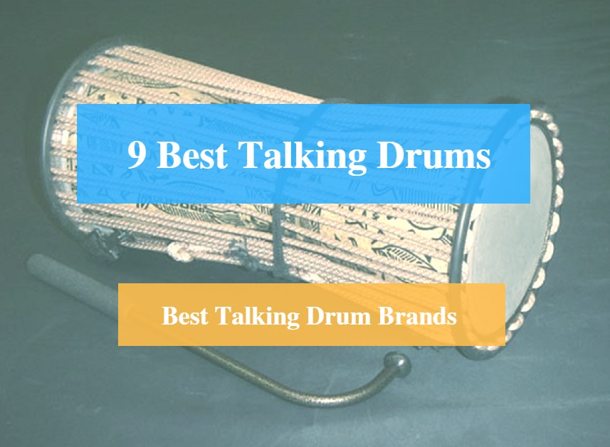 Best Talking Drum & Best Talking Drum Brands