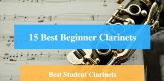 Best Beginner Clarinet, Best Student Clarinet, Best Beginner & Student Clarinet Brands
