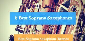 Best Soprano Saxophone & Best Soprano Saxophone Brands