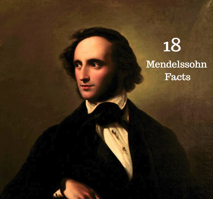 Felix Mendelssohn Facts