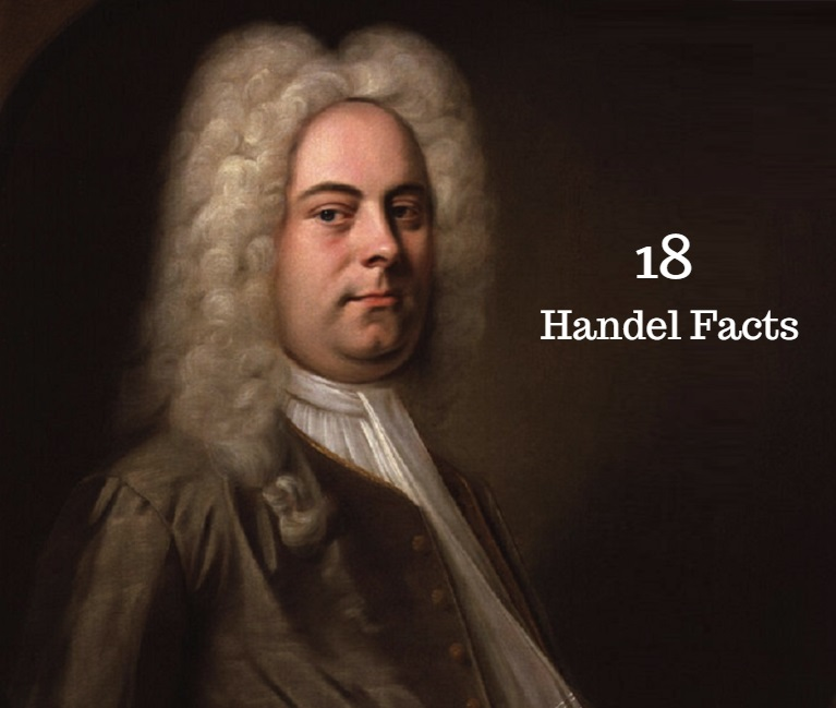 George Frideric Handel Facts