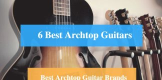 Best Archtop Guitar & Best Archtop Guitar Brands