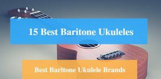 Best Baritone Ukulele and Best Baritone Ukulele Brands