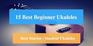 Best Ukulele for Beginners, Best Starter Ukulele & Best Student Ukulele