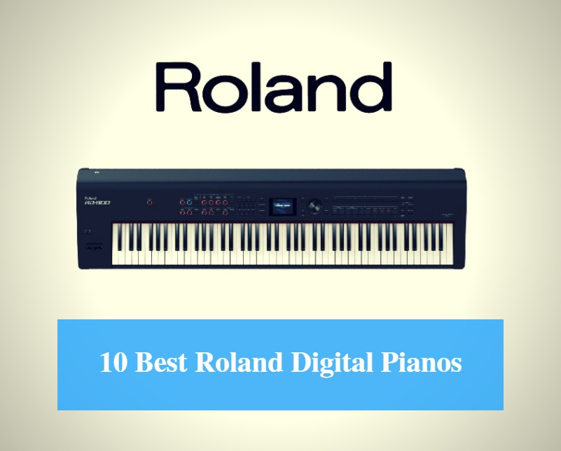 Best Roland Digital Piano & Best Roland Synthesizer