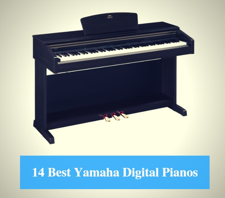 14 Best Yamaha Digital Piano Reviews 2019 – Best Yamaha