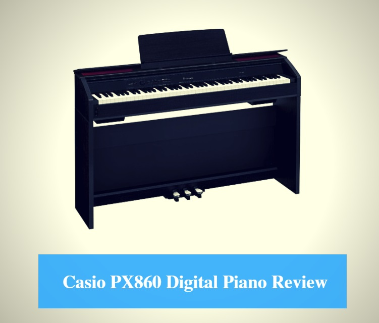 05fdaea1ee5 Casio PX860 Digital Piano Review 2019 - CMUSE