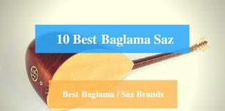 Best Baglama Saz, Best Saz, Best Saz Brands