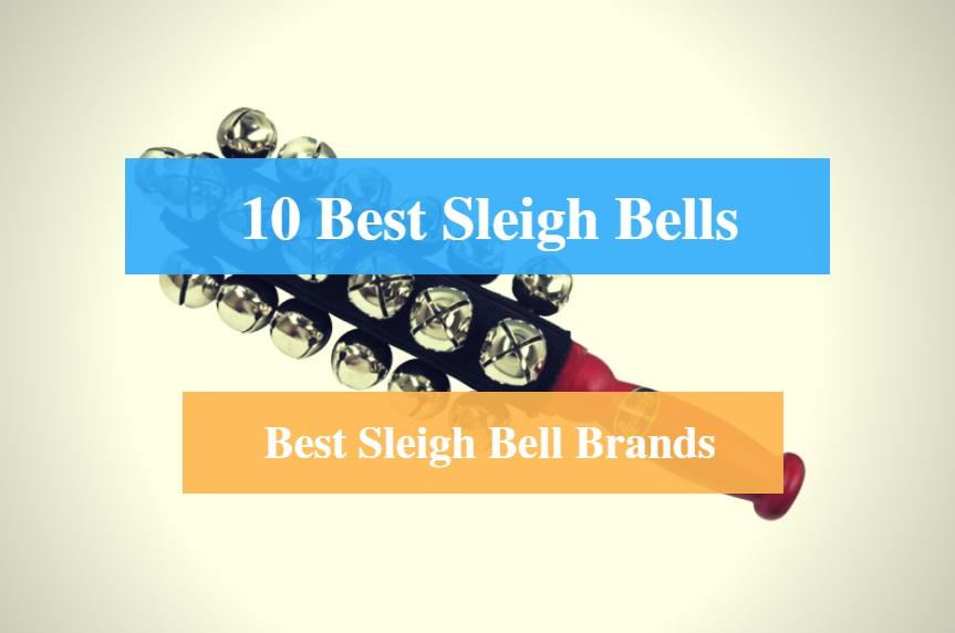 10 Best Sleigh Bells Reviews 2019 – Best Sleigh Bell Brands - CMUSE