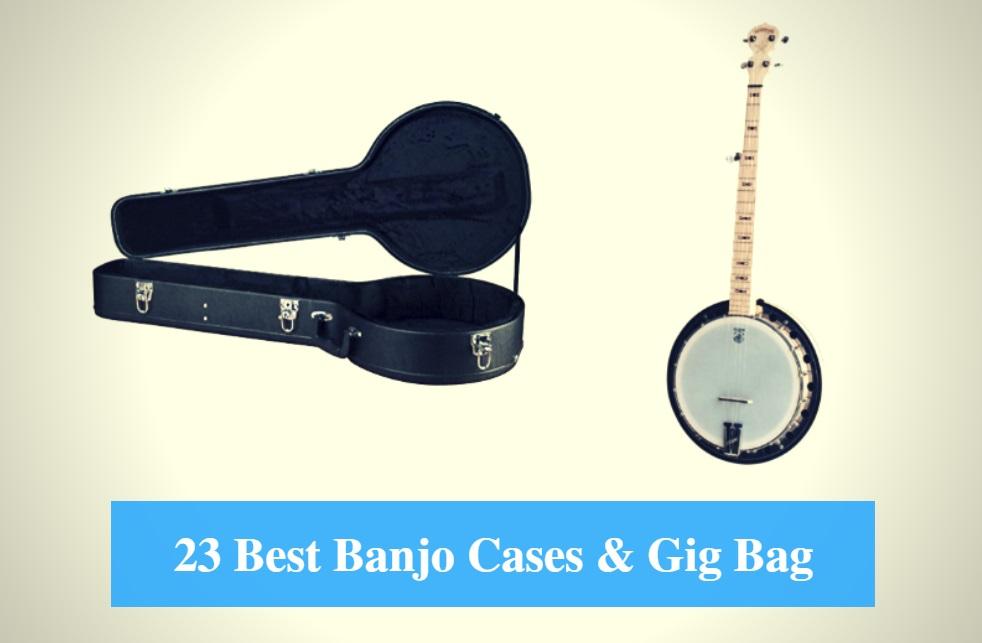6eddd6cb6a4 Best Banjo Case, Best Banjo Gig Bag & Best Banjo Case Brands