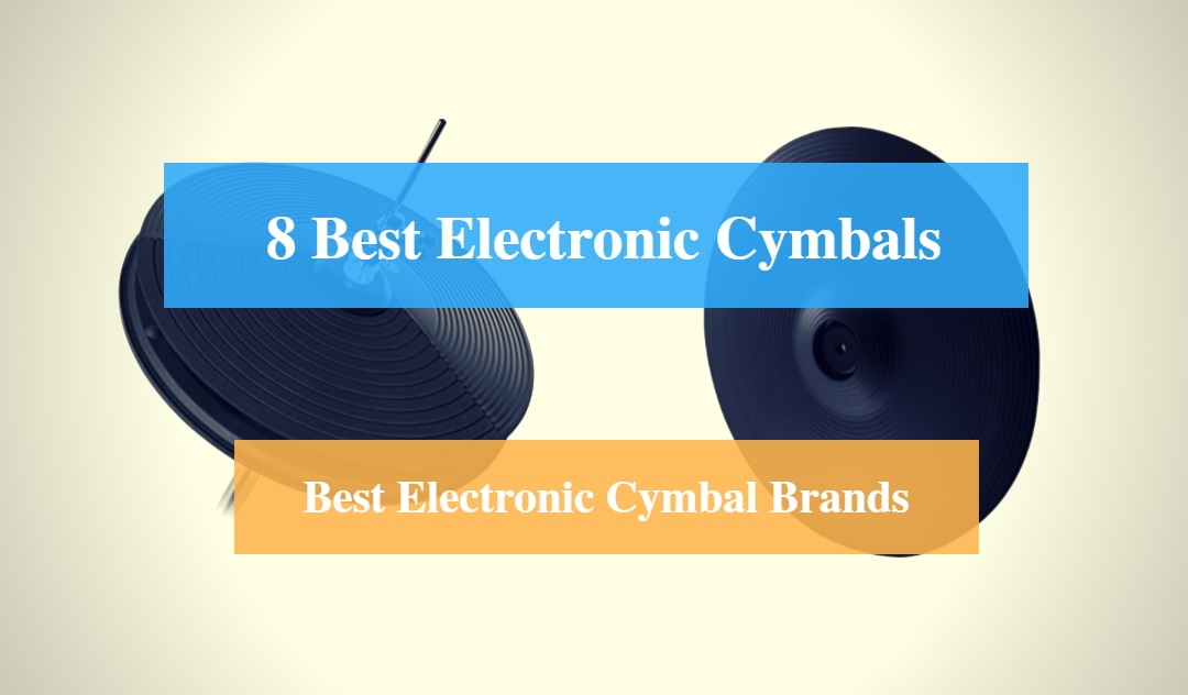 Best Electronic Cymbal & Best Electronic Cymbal Pads Brands