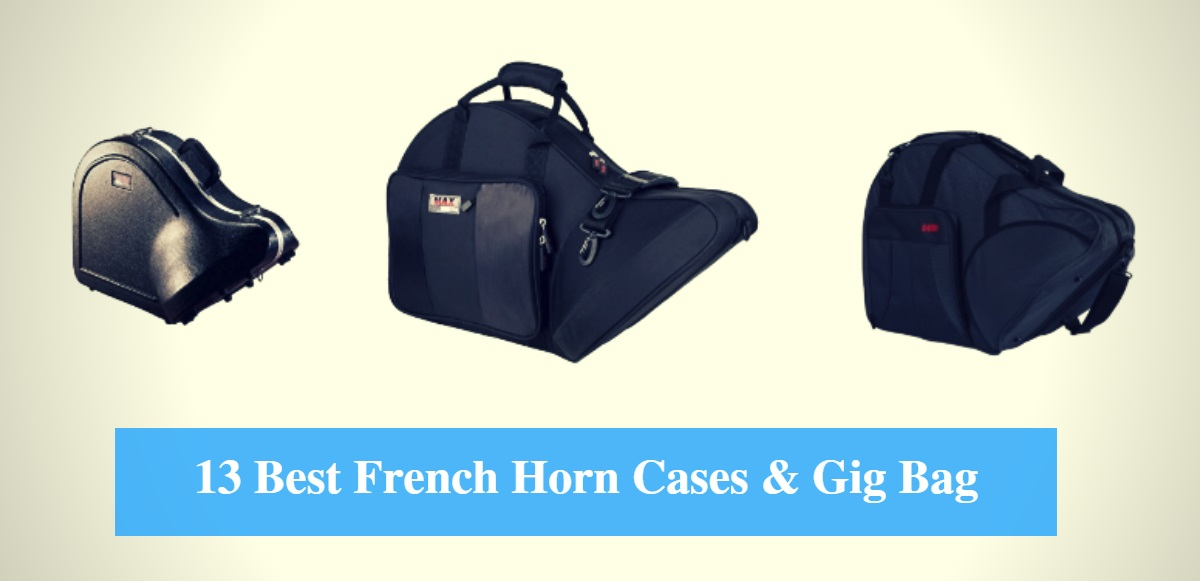 Best French Horn Case, Best French Horn Gig Bag & Best French Horn Case Brands