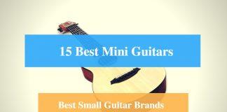 Best Mini Guitar, Best Small Guitar & Best Mini Guitar Brands