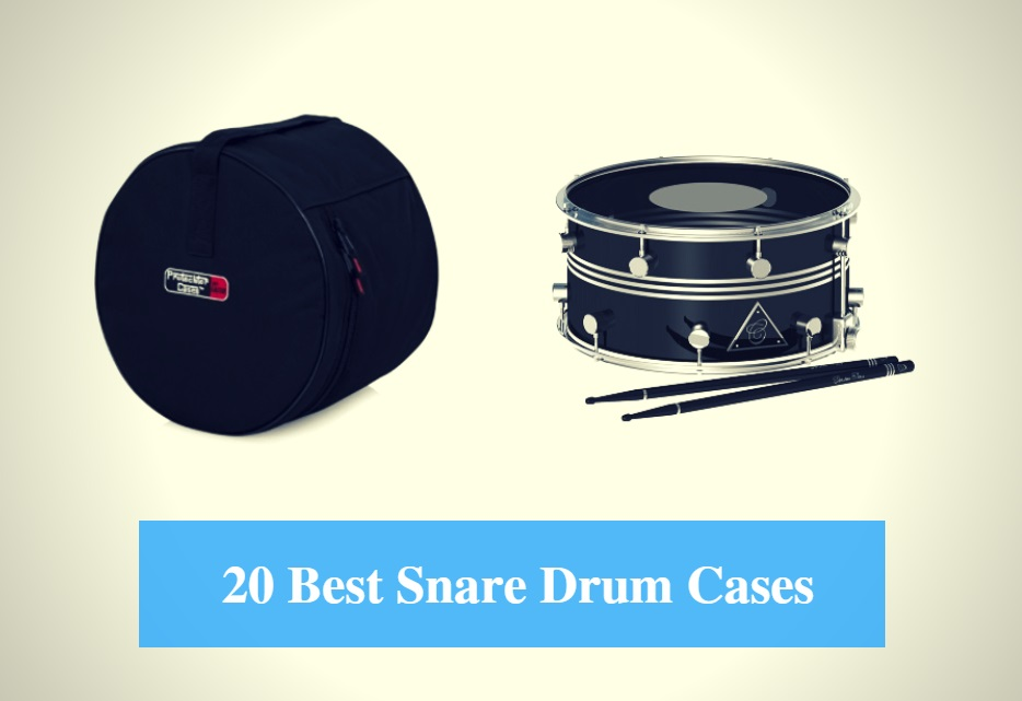 Best Snare Drum Case, Best Snare Drum Gig Bag, Best Snare Drum Case with Wheels, Backpack, Hard or Rolling Type