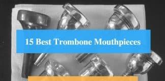 Best Trombone Mouthpiece, Best Trombone Mouthpiece for Jazz, High Notes & Best Trombone Mouthpiece Brands