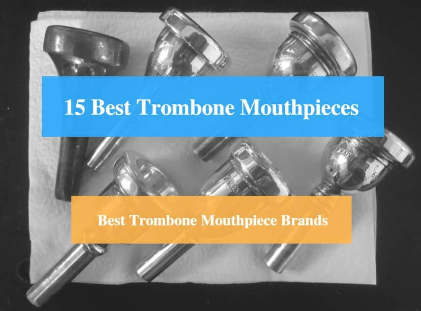 15 Best Trombone Mouthpiece Reviews 2019 (Best Jazz & High