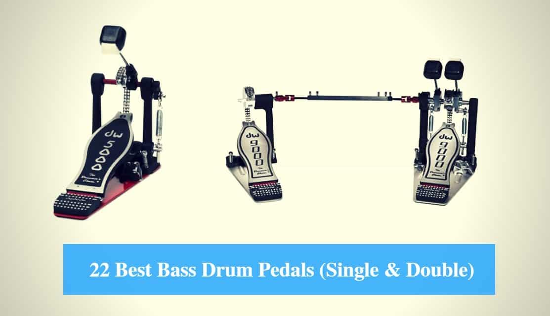 Best Bass Drum Pedal, Best Single Bass Drum Pedal & Best Double Bass Drum Pedal
