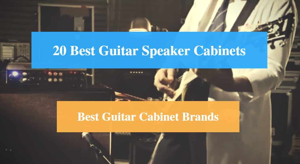 Best Guitar Cabinets Speaker Cabinet Brands