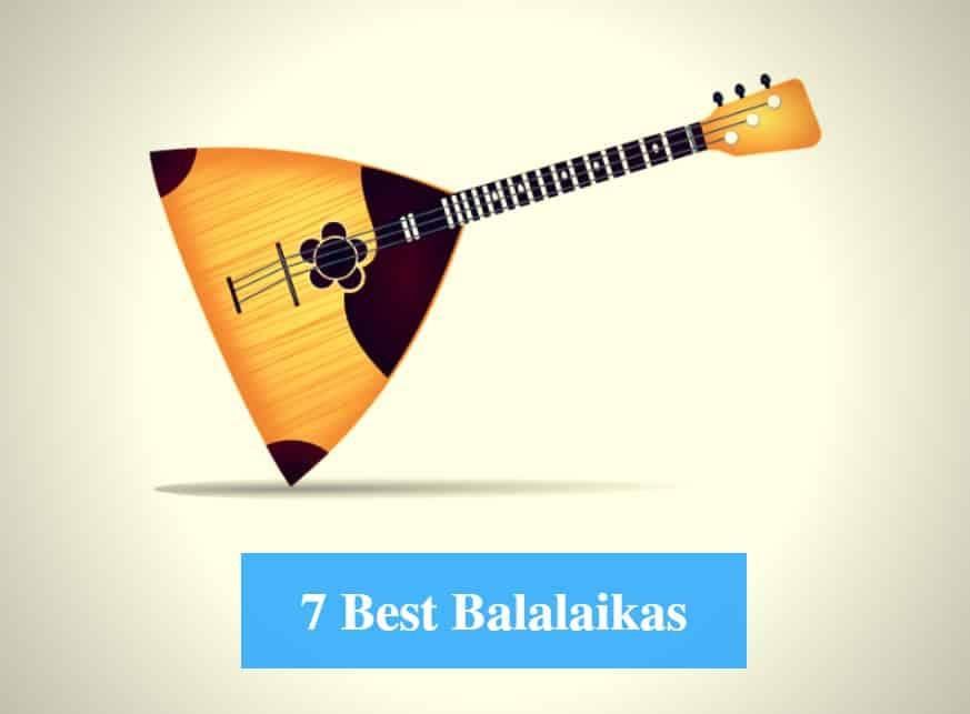 Best Balalaika & Best Balalaika Brands