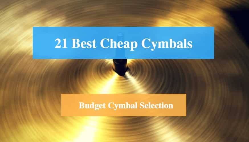 Best Cheap Cymbal & Best Budget Cymbal