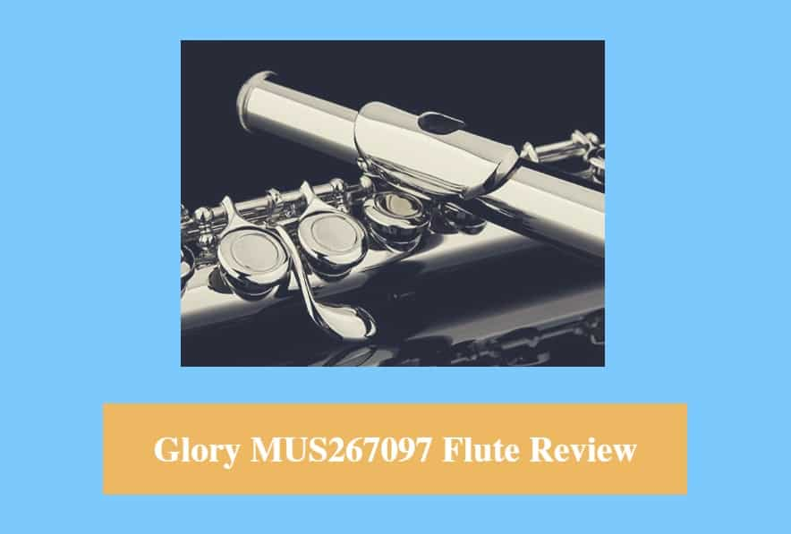 Glory MUS267097 Flute Review