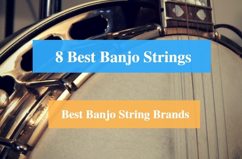 Best Banjo Strings & Best Banjo String Brands