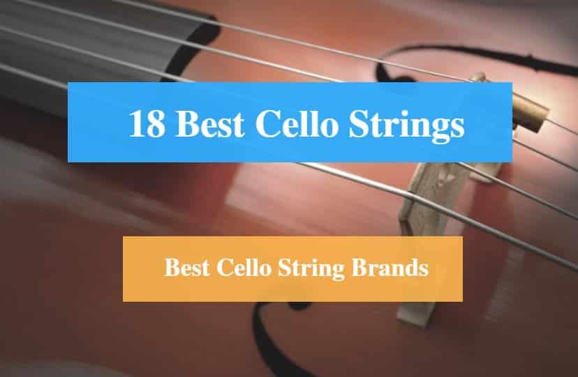 Best Cello Strings & Best Cello String Brands