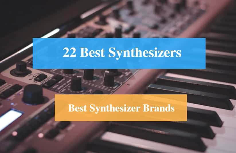 Best Synthesizer & Best Synthesizer Brands