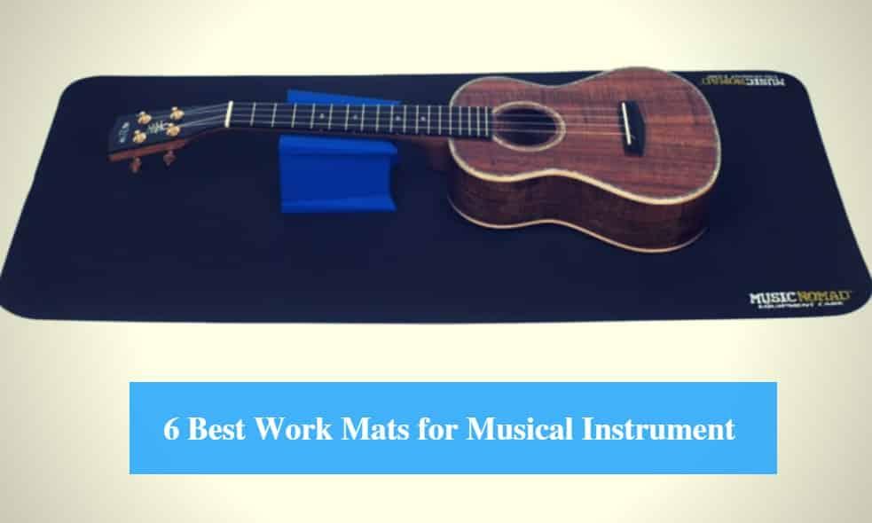 Best Work Mat for Musical Instrument