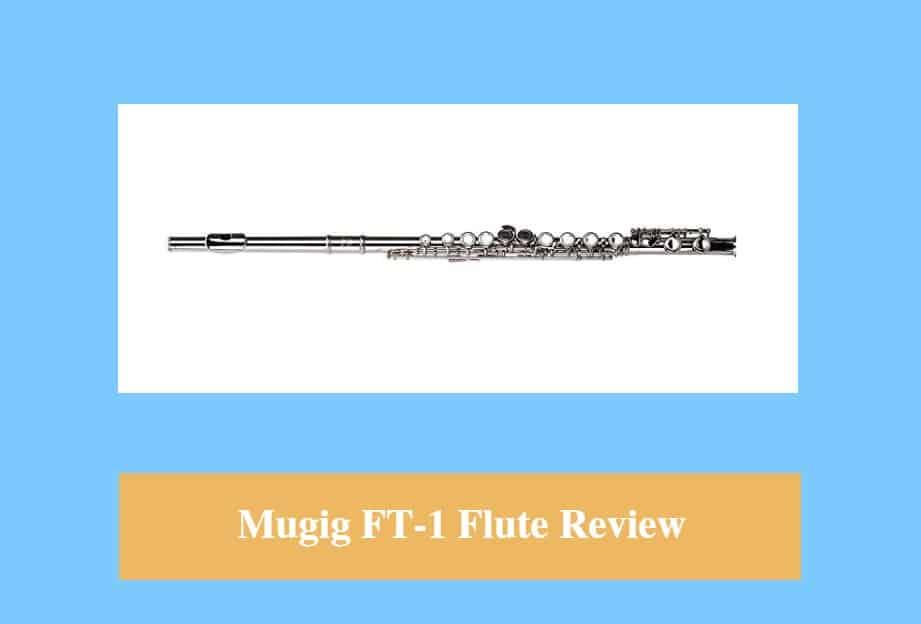 Mugig FT-1 Flute Review