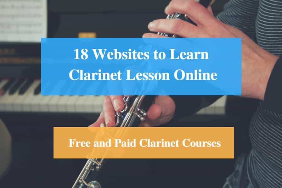 Learn Clarinet Lesson Online, Free and Paid Clarinet Courses