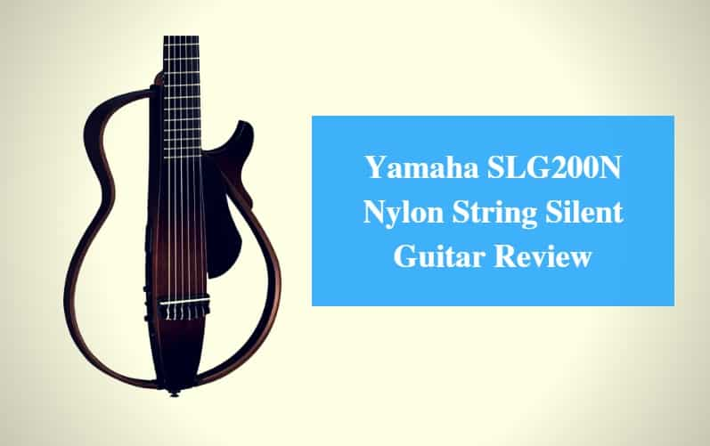 Yamaha SLG200N Guitar Review