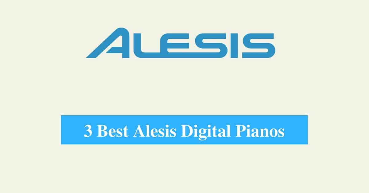Best Alesis Digital Piano & Best Alesis Keyboards