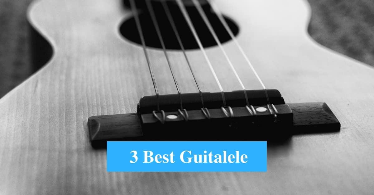 Best Guitalele & Best Guitalele Brands