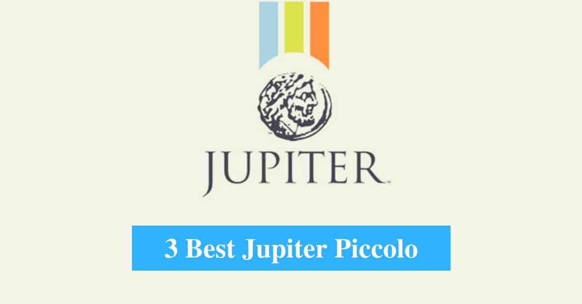 Best Jupiter Piccolo